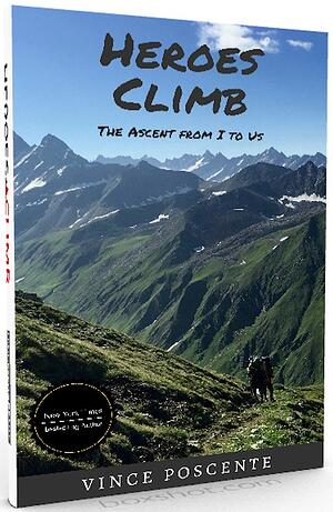 Free eBook The Heroes Climb by Vince Poscente